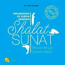 """Melangkah ke surga dengan Shalat """"SUNAT"""
